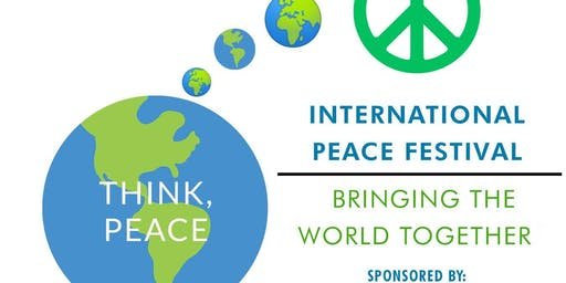 International Peace Festival - Bringing the World Together