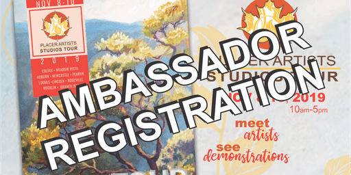 Ambassador Registration for Visitors to the 26th Annual Placer Artists Studios Tour