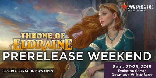 Magic the Gathering: Throne of Eldraine PreRelease - Wilkes-Barre