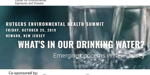 What's in Our Drinking Water? Emerging Concerns in New Jersey.
