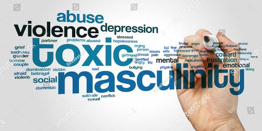 Break The Silence--Toxic Masculinity
