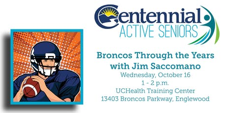 Broncos Through the Years with Jim Saccomano tickets