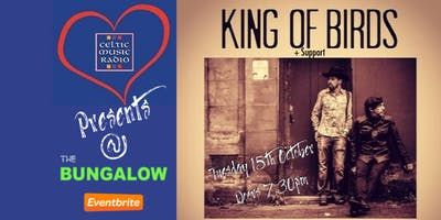 Celtic Radio Presents King of Birds + Support from The Logans (14+)