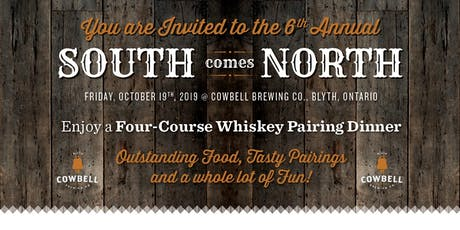 6th Annual South Comes North: A Four -Course  Whiskey Pairing Dinner tickets