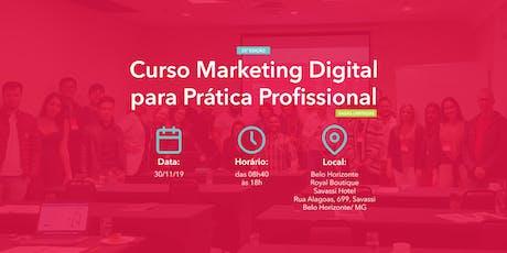 Curso Marketing Digital para Prática Profissional - 30/11/2019 - BH ingressos