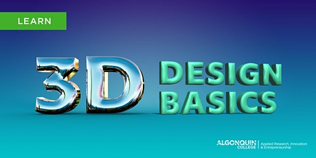 Algonquin College MakerSpace: 3D Design Basics billets