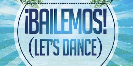 ¡BAILEMOS! Let's Dance! At The Imperial Ballroom at The Holiday Inn tickets
