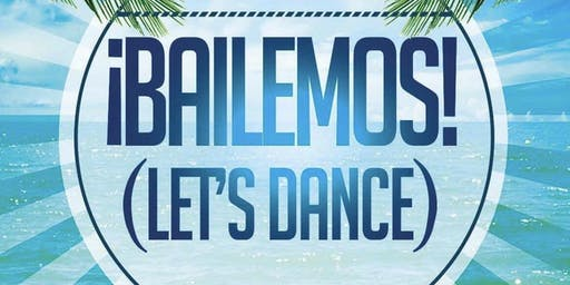 ¡BAILEMOS! Let's Dance! At The Imperial Ballroom at The Holiday Inn