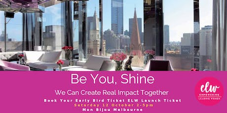 Empowering Leading Women Be You, Shine Launch Event tickets