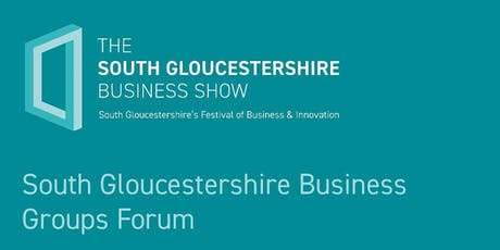 South Gloucestershire Business Groups Forum tickets