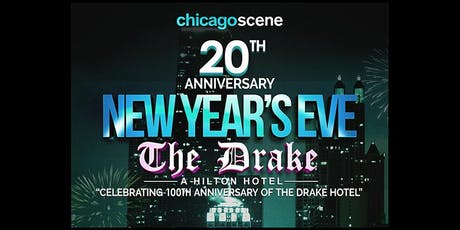 New Year's Eve Party - The Drake Hotel 2020 - Chicago Scene tickets