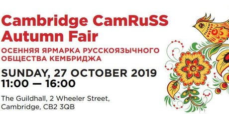 Cambridge CamRuSS Autumn Fair 2019 tickets