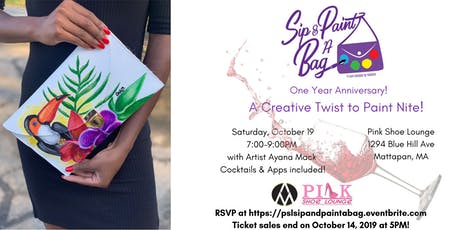 Sip & Paint A Bag- First Year Anniversary tickets