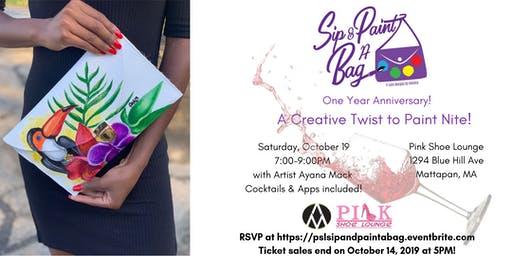 Sip & Paint A Bag- First Year Anniversary