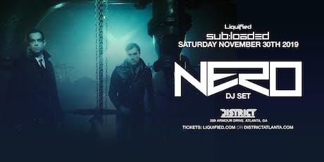 NERO (dj set) at District Atlanta tickets
