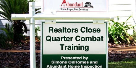 REALTOR Close Quarter Combat Training Presented by Abundant Home Inspection Services tickets