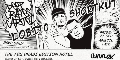 Deep Crates Cartel presents Shortkut x Lobito @ The Edition Hotel Abu Dhabi tickets