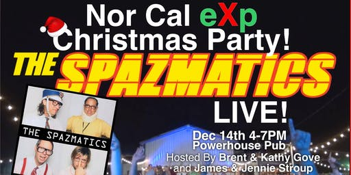 Nor Cal eXp Christmas Party with the Spazmatics!