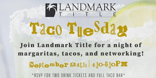 Taco Tuesday with Landmark Title
