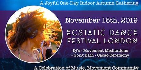 Ecstatic Dance Festival London - A Joyful Indoor Autumn Gathering! tickets