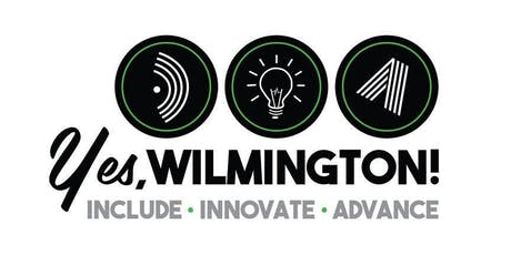 Yes, Wilmington! Summit — powered by Wilmington Alliance tickets
