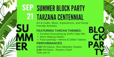 Tarzana Centennial End of Summer Block Party!