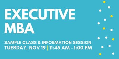 Executive MBA Sample Class & Information Session