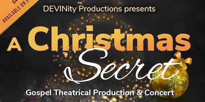 A Christmas Secret - A Gospel Production & Concert