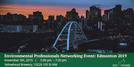 Environmental Professionals Networking Event: Edmonton 2019 tickets
