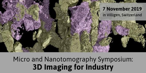 3D Imaging for Industry - Micro Nano Symposium