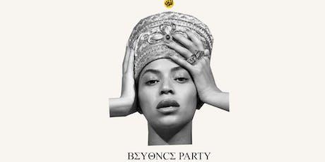 Beyoncé Party - All Yoncé, All Night! tickets