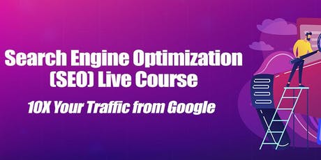 SEO Search Engine Optimization Live Training tickets