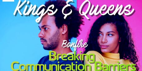 Kings & Queens Night Out - Breaking Communication Barriers tickets