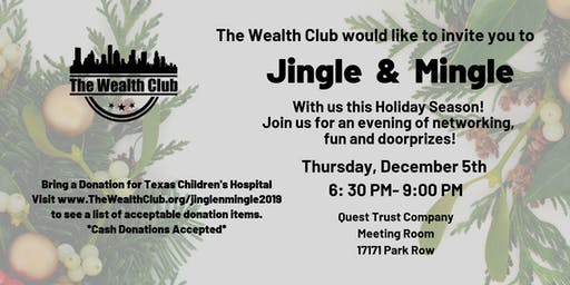 The Wealth Club's First Jingle & Mingle