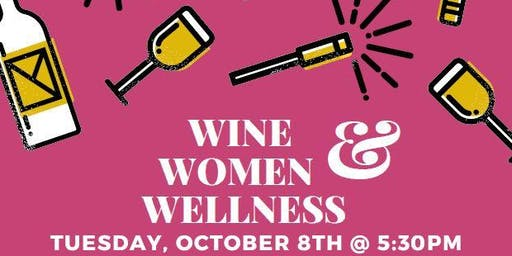 WINE, WOMEN & WELLNESS