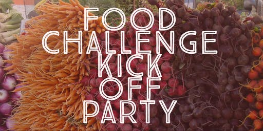 Food Challenge Kick Off Party