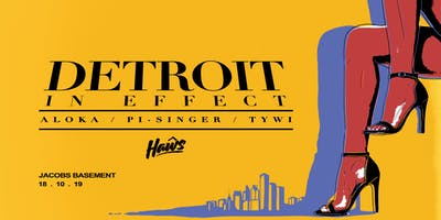 Haŵs 3rd Birthday: Detroit In Effect