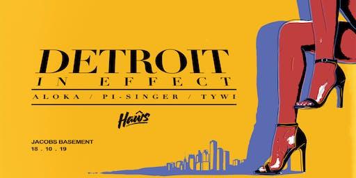 Haŵs 3rd Birthday: Detroit In Effect