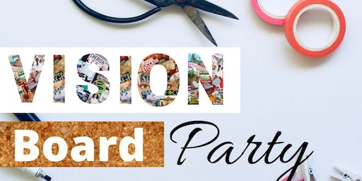Life is But a Dream: Vision Board Party
