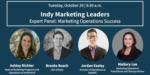 Indy Marketing Leaders Expert Panel: Marketing Operations Success