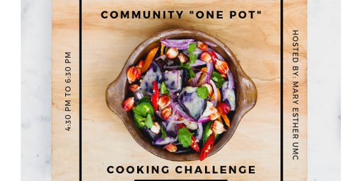 "Community ""One Pot"" Cooking Challenge Contestant Entry and Rules"