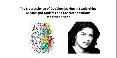 The Neuroscience of Decision-Making in Leadership: Updates & Solutions tickets