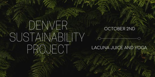 Denver Sustainability Project: Launch Party!
