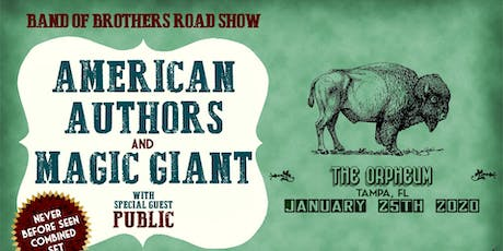 AMERICAN AUTHORS and MAGIC GIANT @ The Orpheum tickets