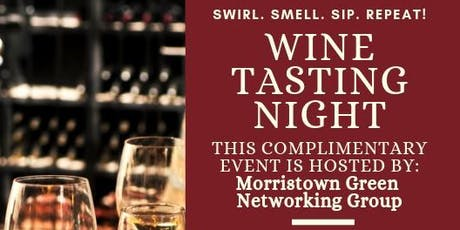 Complimentary Wine Tasting & Networking with Morristown Green Networking tickets