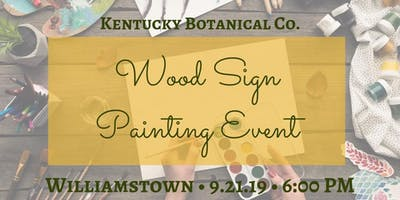 Wood Sign Painting Event at Kentucky Botanical Co. Williamstown