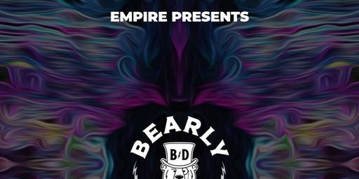 Bearly Dead Returns to Portland! @ Empire Live Music & Events