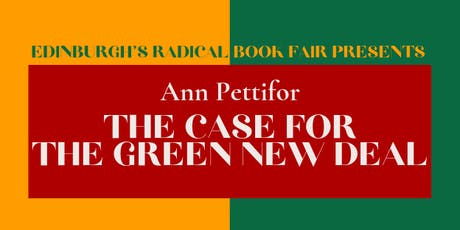 The Case For the Green New Deal with Ann Pettifor (Radical Book Fair) tickets