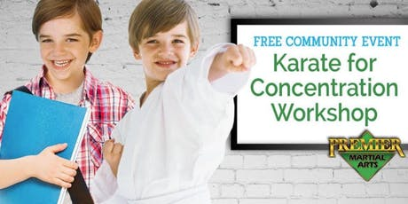 Free Karate for Concentration Workshop tickets