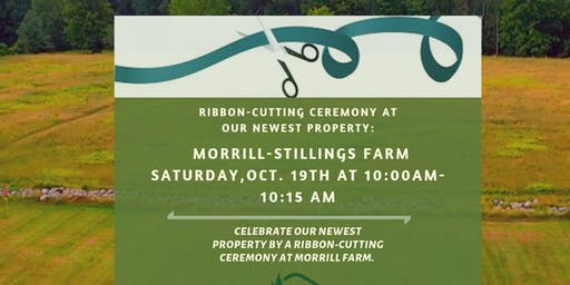 Ribbon- Cutting Ceremony at Morrill -Stillings Farm